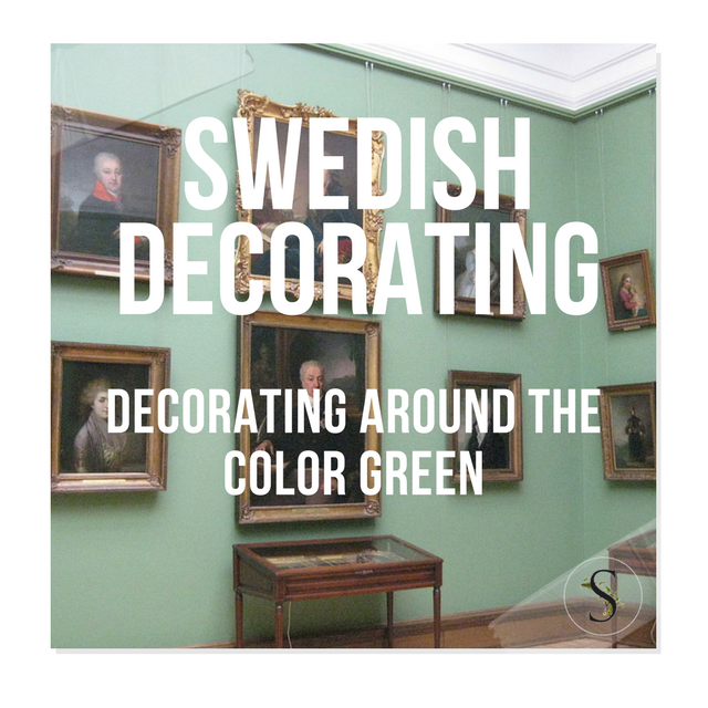 Decorating Around The Color Green – Swedish Style