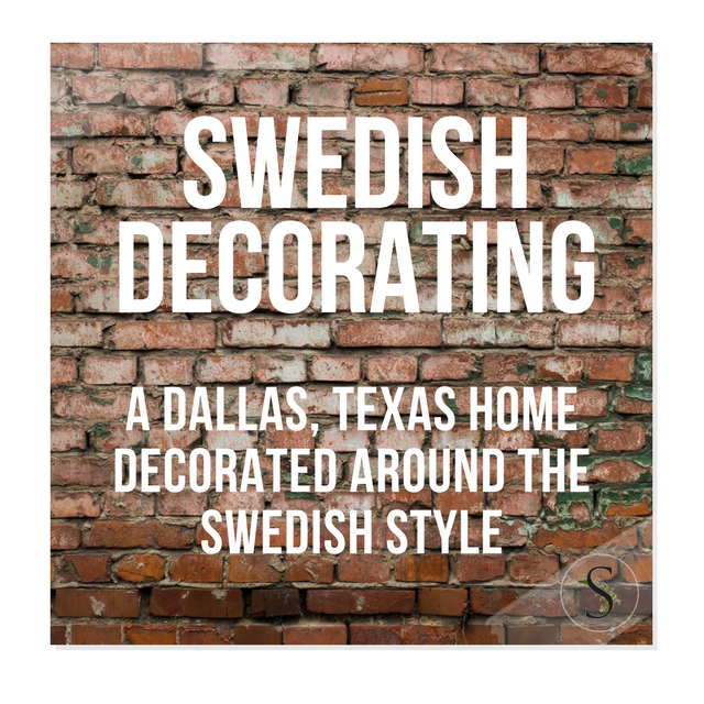 a dallas texas home decorated around the swedish style