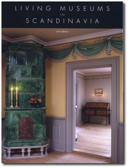 Nordic Style Historical Interior Decorating Books - Living Museums in Scandinavia
