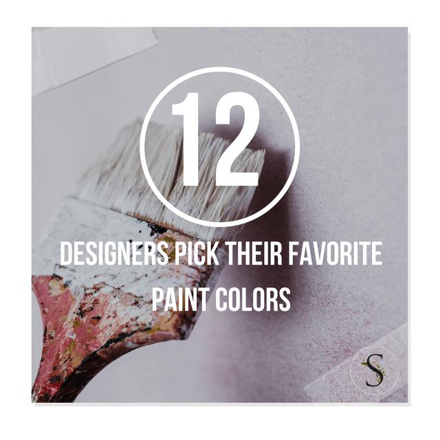Designers Favorite Paint Colors 12 designers pick their favorite paint colors – house beautiful