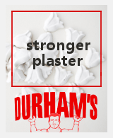 Durhams Plaster 2