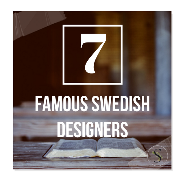 7 Of The Most Famous Swedish Furniture Designers And